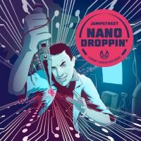 Jumpstreet - Nanodroppin